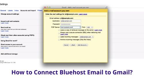How to Connect Bluehost Email to Gmail_