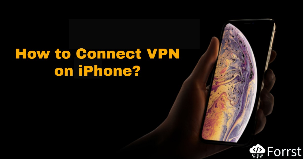 connect iphone vpn