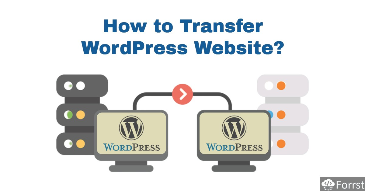 Transfer WordPress Website to different host